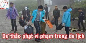 Dự thảo xử phạt vi phạm hành chính trong lĩnh vực du lịch