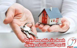 Quyền và điều kiện được sở hữu nhà của doanh nghiệp có vốn nước ngoài