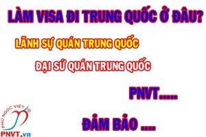 làm visa đi trung quốc ở đâu